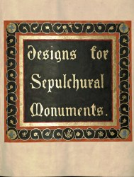 'Designs for Sepulchural Monuments' Volume (CEM)
