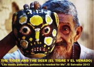 The Tiger and the Deeer, from El Salvador