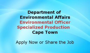 Environmental Officer Specialized Production Cape Town Jobs