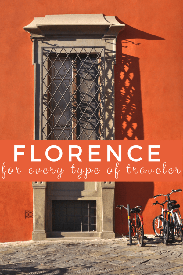 Florence for Every Type of Traveler