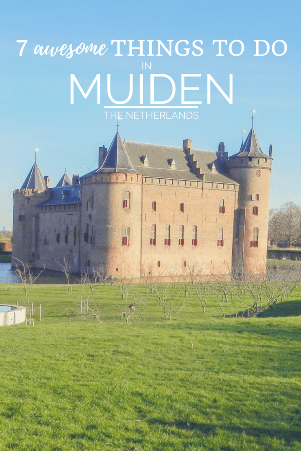 7 Awesome Things to do In Muiden