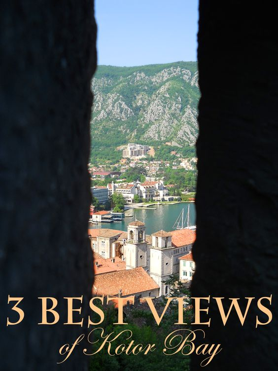 3 Best Views of Kotor Bay