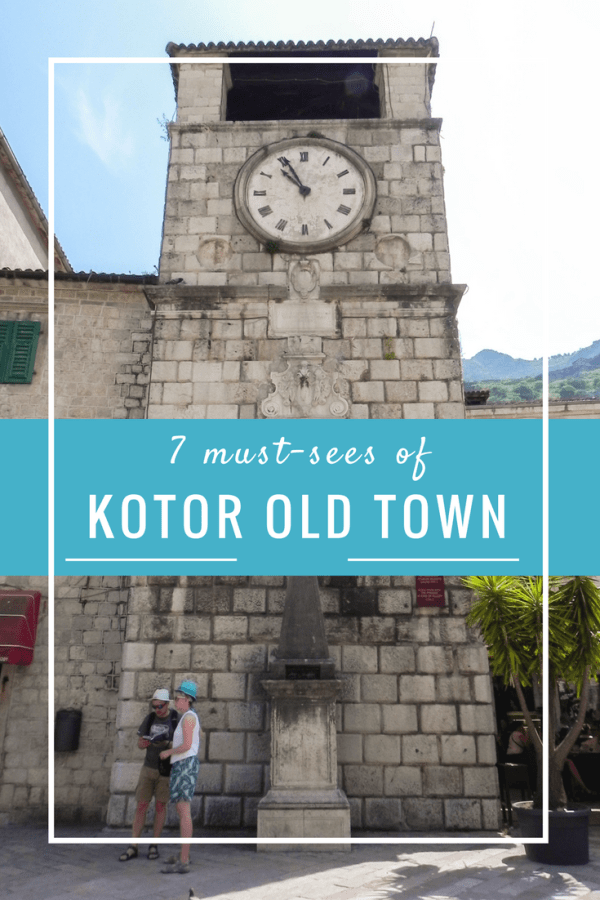 7 Must-sees of Kotor Old Town