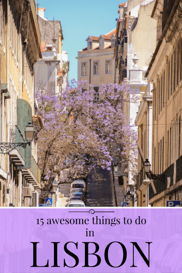 15 Awesome Things to do in Lisbon