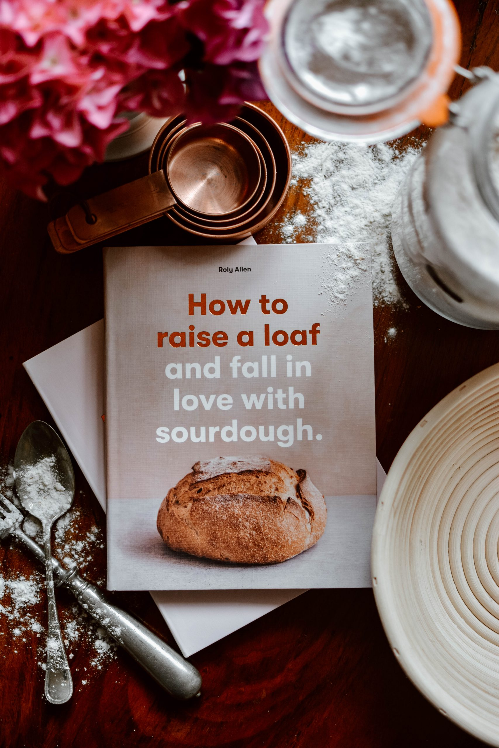 How to raise a loaf & fall in love with sourdough by Roly Allen