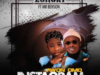 2Short ft. Mr. Benson – Awon Omo Instagram