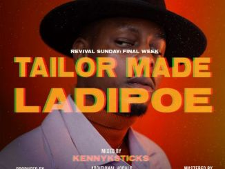 Ladipoe – Tailor Made Prod. Altims