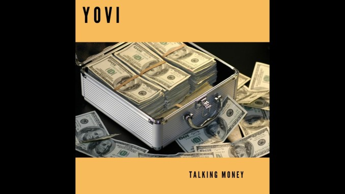 Yovi – Talking Money