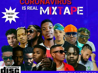 CityTrendTV x DJ Bee Dot – Coronavirus Is Real Mix