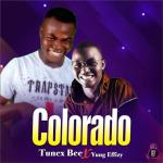 Tunex Bee ft. Yung Effissy – COLORADO
