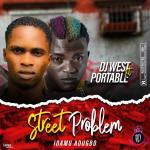 DJ West ft. Portable – Street Problem