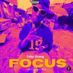 Toby Shang — Focus (Hype Version)