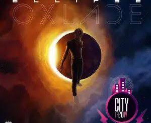 Download Oxlade — Eclipse Complete EP