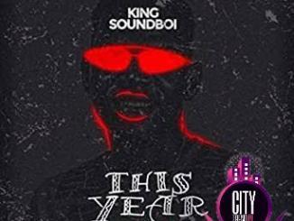 King Soundboi — This Year Aje