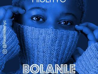 Midenyc — Bolanle