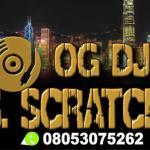 Download OG DJ S Scratch x Portable x DJ Bee — Omo Ologo (Refix)