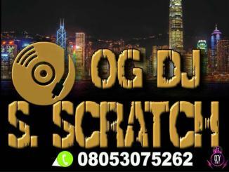OG DJ S Scratch — CitytrendTv.Com Refix