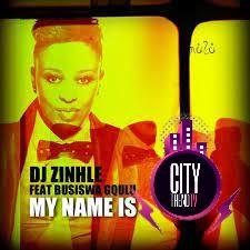 DJ Zinhle — My Name Is ft. Busiswa