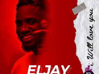 Eljay — I Will Love You
