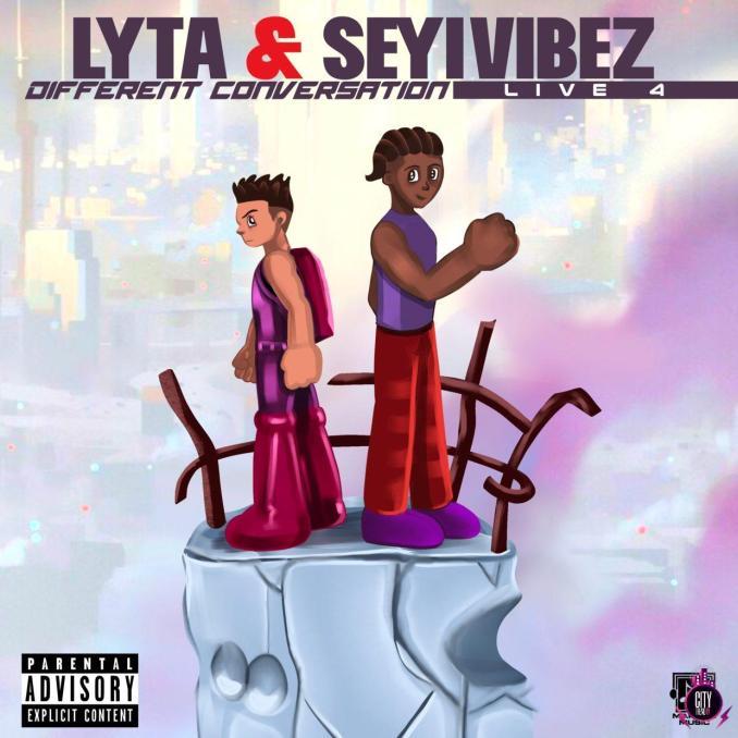 Lyta Seyi Vibez — Different Conversation