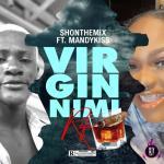 Mandy Kiss x SHonTheMix — Am Still a Virgin (Refix)