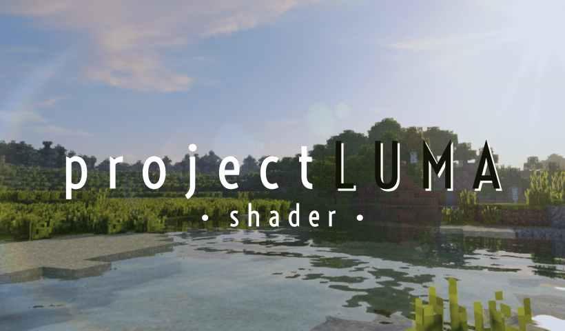 proyectoLUMA Shader para Minecraft • Minecraft.fr