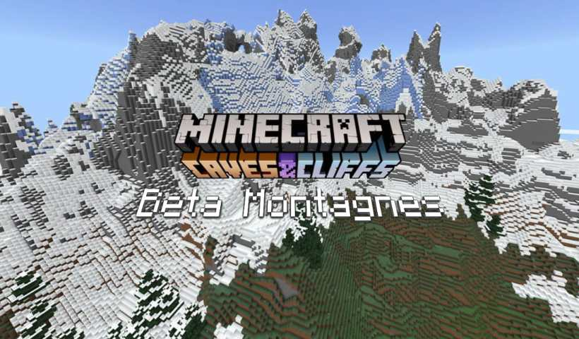 Nouvelle génération des montagnes dans Minecraft Beta 1.17