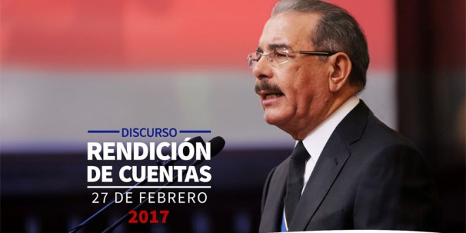 Discurso presidente Danilo Medina ante la Asamblea Nacional 27 Febrero