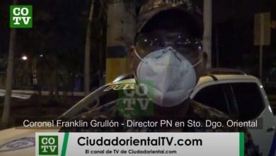 Photo of El coronel Franklin Grullón evalúa comportamiento población en SDE en el nuevo horario del toque de queda + Vídeo