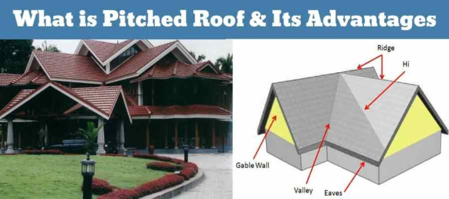 Pitched Roof Or Sloping Roof Construction Details Advantages