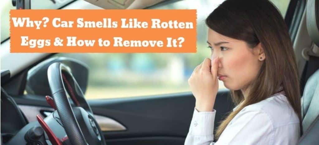 Car Smells Like Rotten Eggs