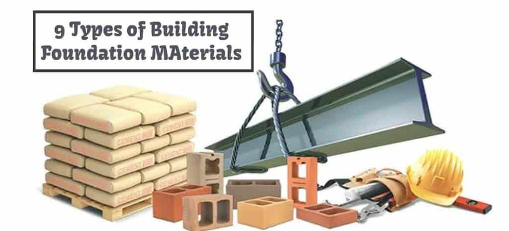 Building Foundation Materials