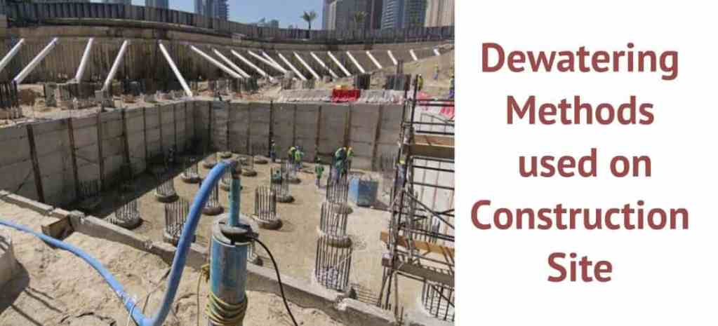 Dewatering Methods used in coonstruction