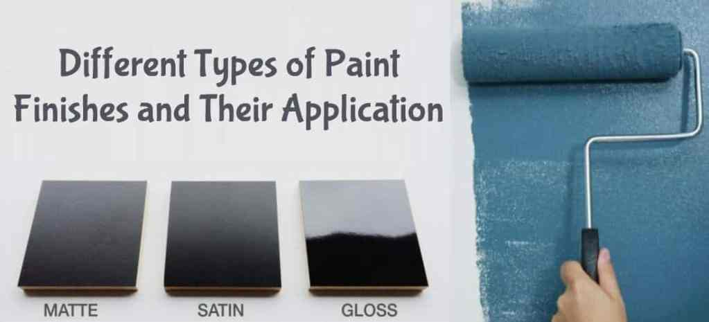 Different Types of Paint Finishes