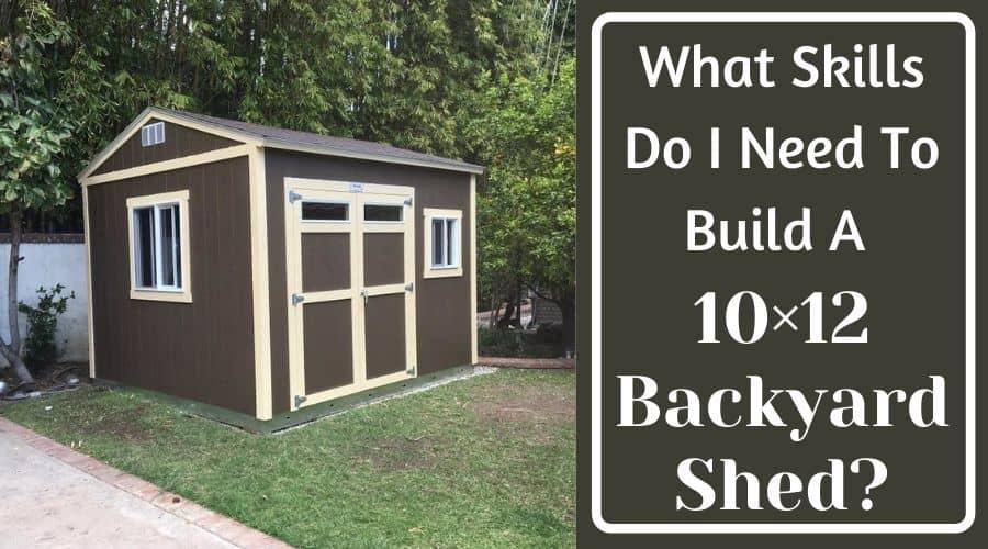10×12 Backyard Shed