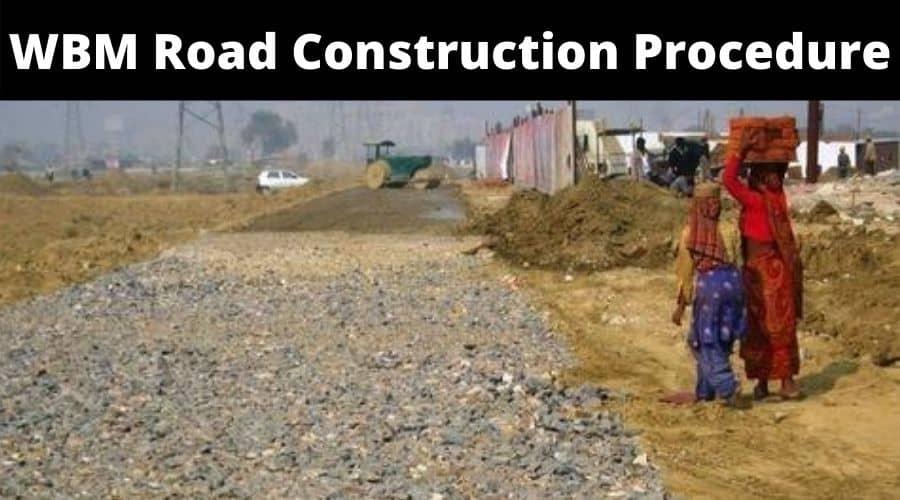 WBM Road Construction