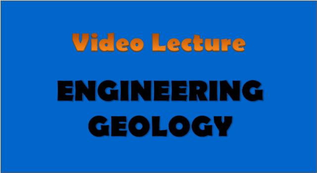 engineering geology - civil engineering video lectures