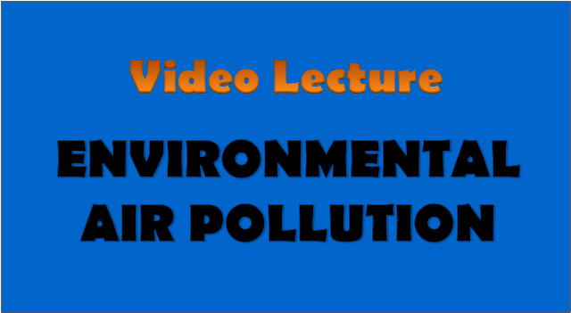 environmental air pollution - civil engineering video lectures
