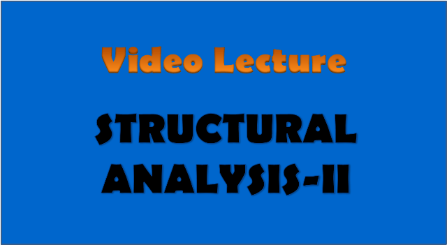 structural analysis-2 - civil engineering video lectures