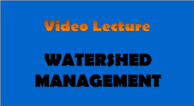 watershed management - civil engineering video lectures