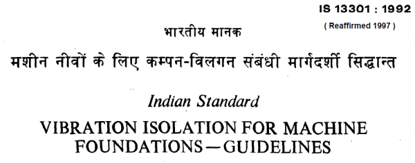 IS 13301 1992 INDIAN STANDARD VIBRATION ISOLATION FOR MACHINE FOUNDATIONS GUIDELINES