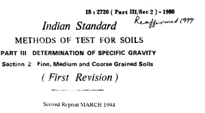 IS-2729 PART-3 SEC10-1980-INDIAN STANDARD METHODS OF TEST FOR SOILS PART-3 DETERMINATION OF SPECIFIC GRAVITY SECTION 1 FINE GRAINS SOILS FIRST REVISION