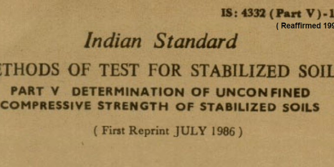 IS 4332 (PART 5)-1970 INDIAN STANDARD METHODS OF TEST FOR STABILIZED SOILS DETERMINATION OF UNCONFINED COMPRESSIVE STRENGTH OF STABILIZED SOILS
