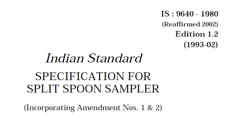 IS-9640-1980 INDIAN STANDARD SPECIFICATION FOR SPLIT SPOON SAMPLER