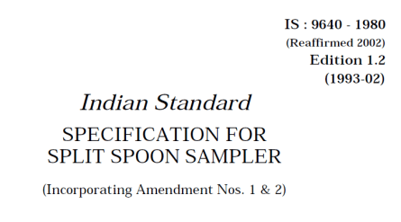 IS-9640-1980 INDIAN STANDARD SPECIFICATION FOR SPLIT SPOON SAMPLER