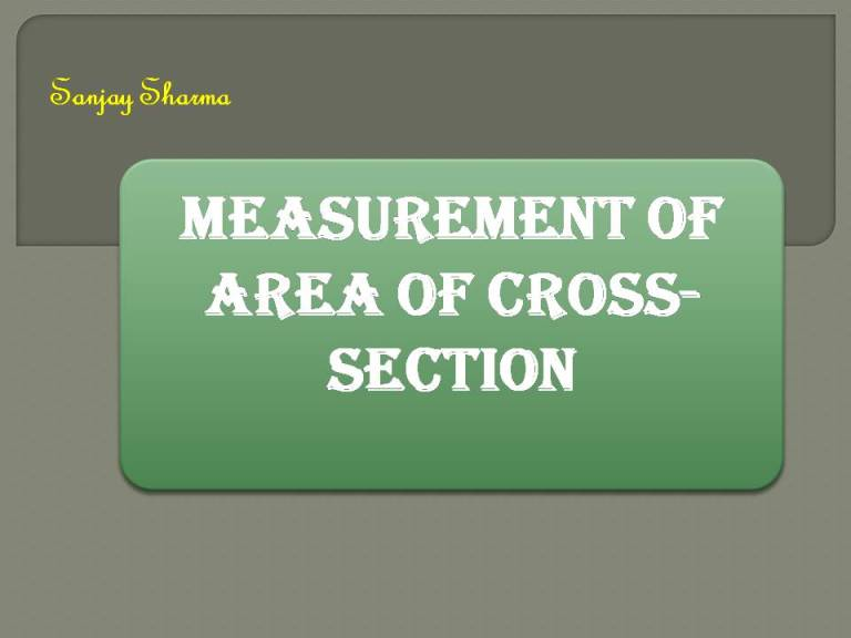 Read more about the article Measurement of area of cross sectional