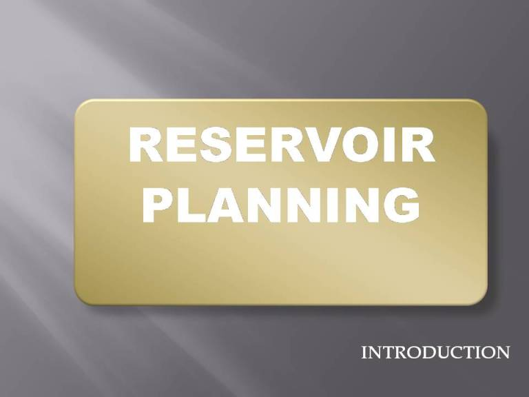 Read more about the article Reservoir Planning