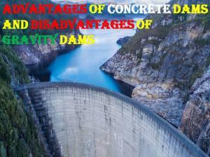 Concrete dam and Gravity dam