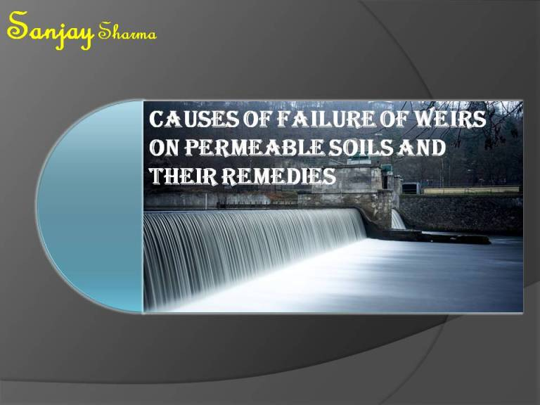 Read more about the article Failure of weirs on permeable foundation