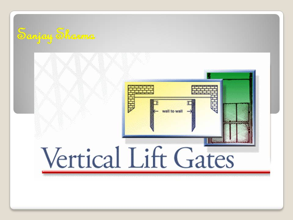Vertical lift gates